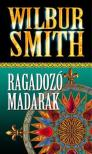 WILBUR SMITH - Ragadozó madarak