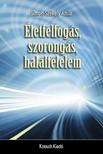 Simon-Székely Attila - Életfelfogás, szorongás, halálfélelem [eKönyv: pdf]