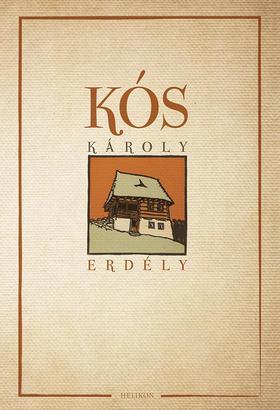 KÓS KÁROLY - Erdély