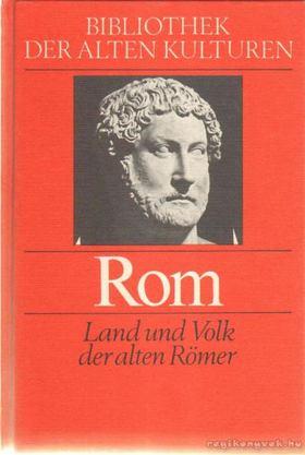 Nack, Emil, Wagner, Wilhelm - Rom [antikvár]