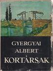 Gyergyai Albert - Kortársak [antikvár]