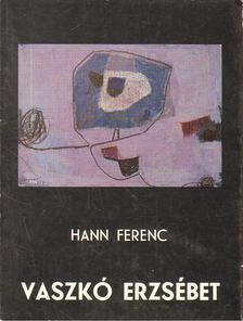 Hann Ferenc - Vaszkó Erzsébet [antikvár]