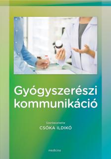 szerk.Csóka Ildikó - Gyógyszerészi kommunikáció