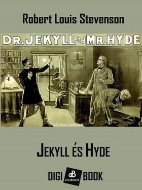 ROBERT LOUIS STEVENSON - Jekyll és Hyde [eKönyv: epub, mobi]