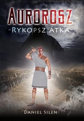 Daniel Silen - Aurorosz -Rykopsz átka-