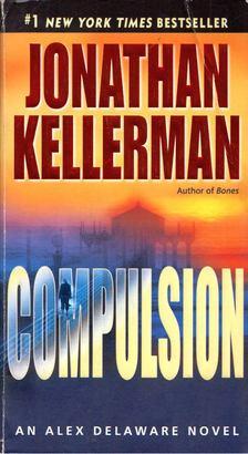 Jonathan Kellerman - Compulsion [antikvár]