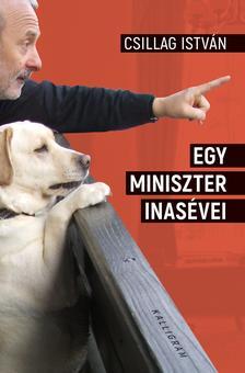 Csillag István - Egy miniszter inasévei