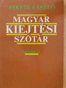 Fekete László - Magyar kiejtési szótár [antikvár]