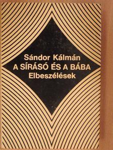 Sándor Kálmán - A sírásó és a bába [antikvár]