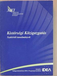 Dr. Bognár Zoltán - Kistérségi Közigazgatás [antikvár]