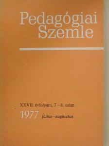 Balogh Tibor - Pedagógiai Szemle 1977. július-augusztus [antikvár]