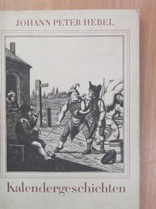 Johann Peter Hebel - Kalendergeschichten [antikvár]