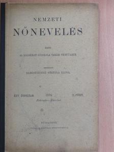 Dr. Recsey Viktor - Nemzeti Nőnevelés 1904. február-március [antikvár]