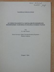 Dr. Bari Ferenc - Az orrnyálkahártya vascularis és szekréciós működésének humorális és neurális szabályozása (dedikált példány) [antikvár]