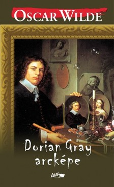 Oscar Wilde - Dorian Gray arcképe [eKönyv: pdf, epub, mobi]