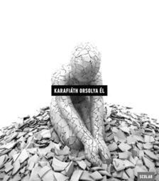 Karafiáth Orsolya - Él