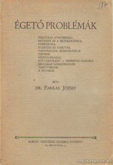 József Farkas - Égető problémák [antikvár]