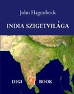 Hagenbeck John - India szigetvilága [eKönyv: epub, mobi]
