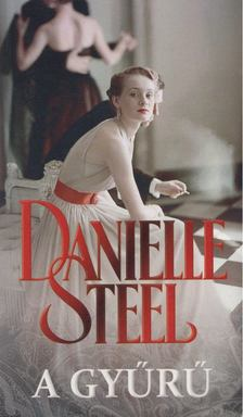 Danielle Steel - A gyűrű [antikvár]