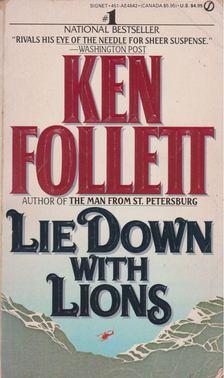 Ken Follett - Lie Down With Lions [antikvár]