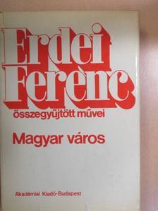Erdei Ferenc - Magyar város [antikvár]