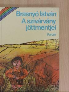 Brasnyó István - A szivárvány jöttmentjei [antikvár]