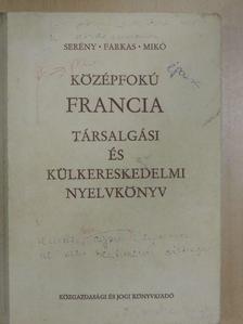 Dr. Mikó Pálné - Középfokú francia társalgási és külkereskedelmi nyelvkönyv [antikvár]