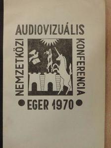 Barcs Iván - Nemzetközi Audiovizuális Konferencia 1970 [antikvár]