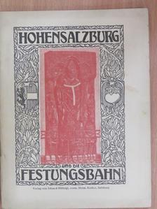 Rudolf von Freisauff - Hohensalzburg und die Festungsbahn [antikvár]