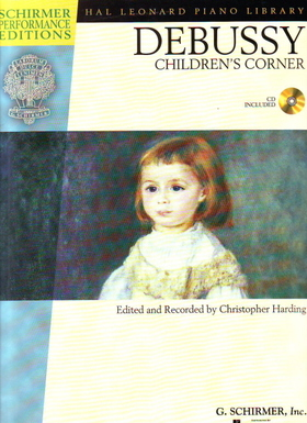 DEBUSSY - CHILDREN'S CORNER FOR PIANO CD INCLUDED, EDITED AND RECORDED BY CHRISTOPHER HARDING