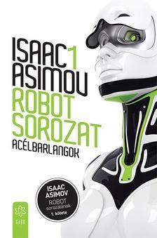 Isaac Asimov - Acélbarlangok