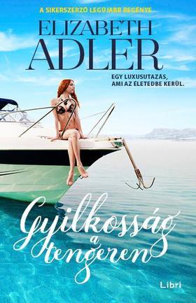 Elizabeth Adler - Gyilkosság a tengeren