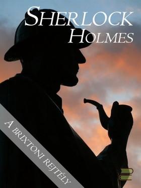 Arthur Conan Doyle - A brixtoni rejtély [eKönyv: epub, mobi]