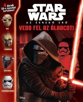 .- - Star Wars - Az ébredő Erő - Vedd fel az álarcot!