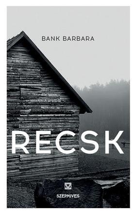 Bank Barbara - Recsk