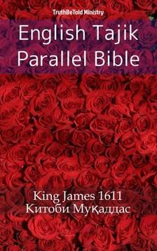 TruthBeTold Ministry, Joern Andre Halseth, King James - English Tajik Parallel Bible [eKönyv: epub, mobi]
