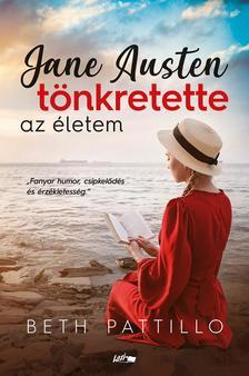 Pattillo, Beth - Jane Austen tönkretette az életem