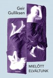 Geir Gulliksen - Mielőtt elváltunk [eKönyv: epub, mobi]