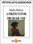 Charles Dickens - A fekete fátyol [eKönyv: epub, mobi]