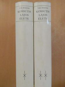 Vas Zoltán - Kossuth Lajos élete I-II. [antikvár]