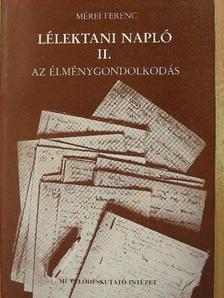 Mérei Ferenc - Lélektani napló II. (töredék) [antikvár]