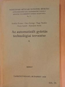 Erdélyi Ferenc - Az automatizált gyártás technológiai tervezése II. [antikvár]