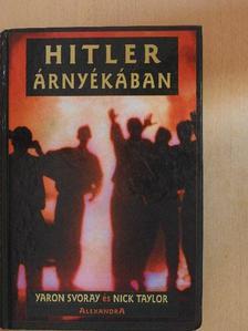 Nick Taylor - Hitler árnyékában [antikvár]