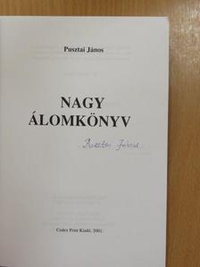 Pusztai János - Nagy álomkönyv II. (aláírt példány) [antikvár]