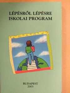 Bálványos Huba - Lépésről lépésre iskolai program [antikvár]