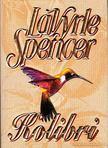 Spencer, LaVyrle - Kolibri [antikvár]