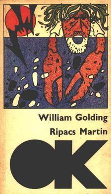 William Golding - Ripacs Martin [antikvár]