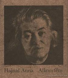 Hajnal Anna - Alkonyfény [antikvár]