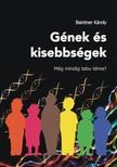 Baintner Károly - Gének és kisebbségek - Még mindig tabu téma? [eKönyv: epub, mobi]