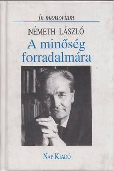 Németh László - A minőség forradalmára [antikvár]